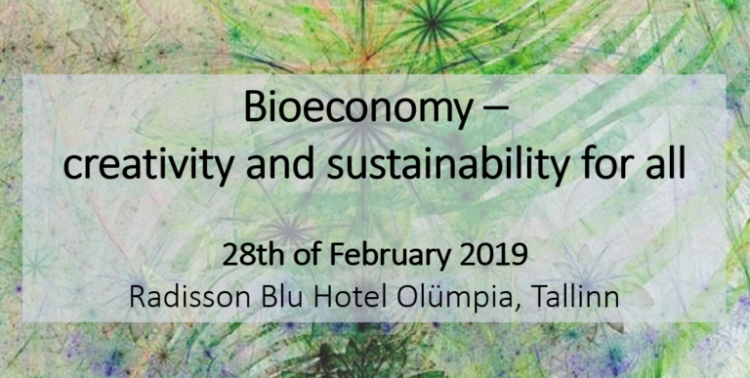 Bioeconomy conferece: creativity and sustainability for all is focusing on technology and innovation, smart consumerism, and criteria for sustainability